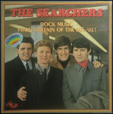 Searchers, The - Rock Music From Britain Of The 60's - Vol. 1