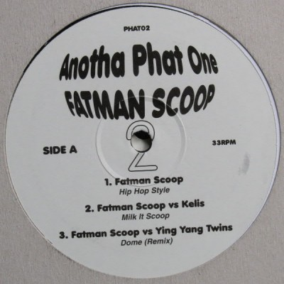 Fatman Scoop - Anotha Phat One