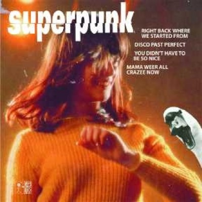 Superpunk - Right Back Where We Started From