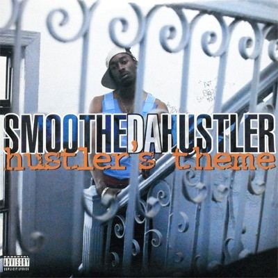 Smoothe Da Hustler - Hustler's Theme / Murdafest