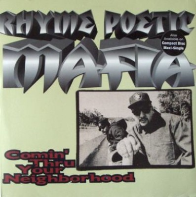 Rhyme Poetic Mafia - Comin' Thru Your Neighborhood