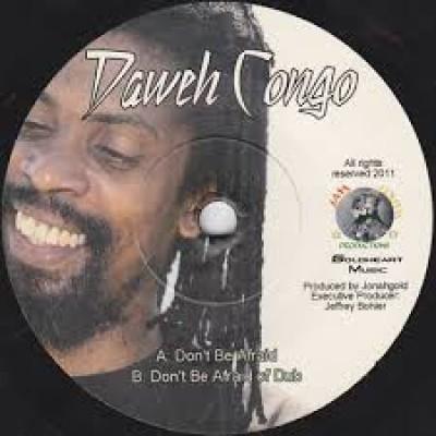 Daweh Congo - Don't Be Afraid