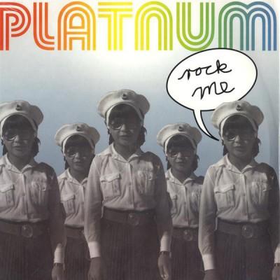 Platnum - Rock Me