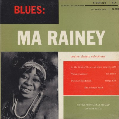 Ma Rainey - Twelve Classic Selections By The First Of The Great Blues Singers