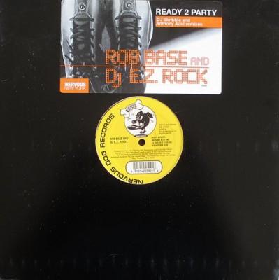 Rob Base & DJ E-Z Rock - Ready 2 Party