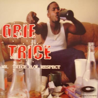 Obie Trice - Mr. Trice B/W Respect
