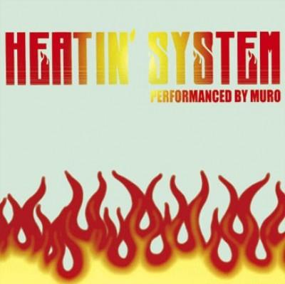 Muro - Heatin' System Vol.3