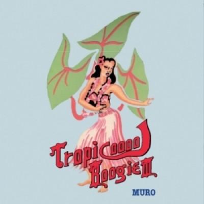 Muro - Tropicooool Boogie III
