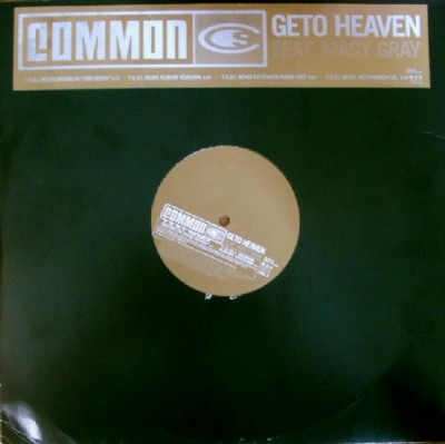 Common - Geto Heaven