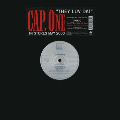 Cap.One - They Luv Dat
