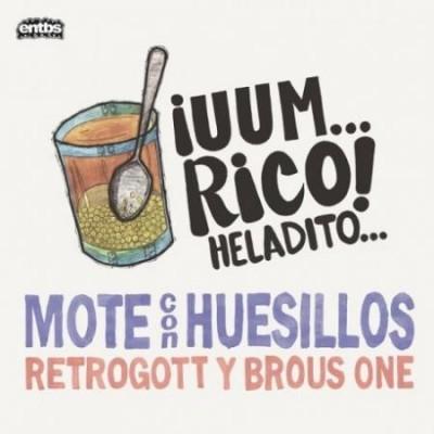Retrogott - Mote Con Huesillos