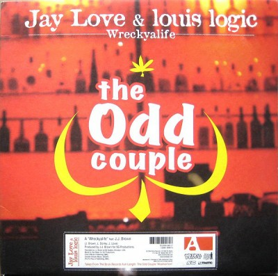The Odd Couple - Jay Love & Louis Logic - Wreckyalife