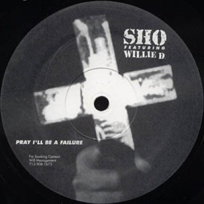 Sho - Pray I'll Be A Failure