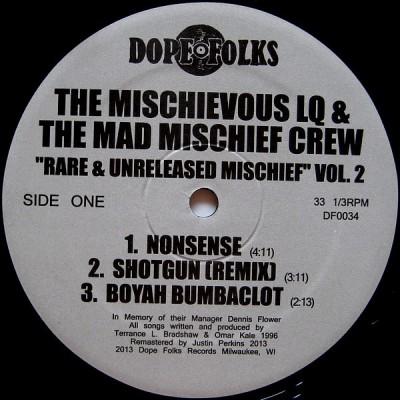 The Mischievous LQ And The Mad Mischief Crew - Rare & Unreleased Mischief Vol. 2