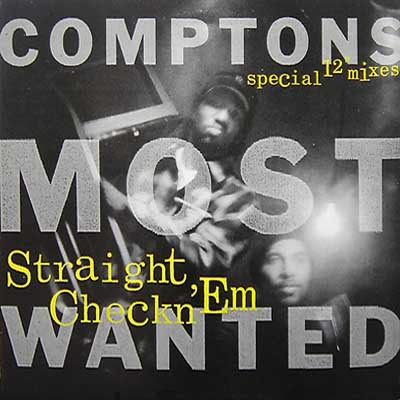 "CMW - Straight Checkn 'Em (Special 12"" Mixes)"