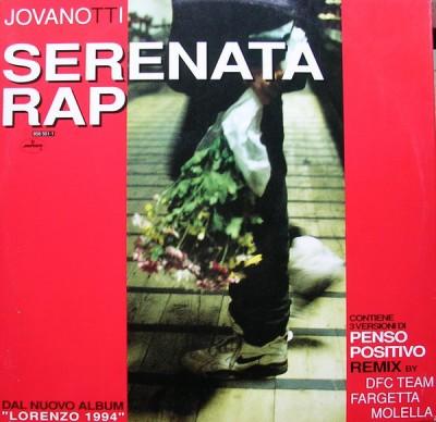 Jovanotti - Serenata Rap / Penso Positivo (Remixes)