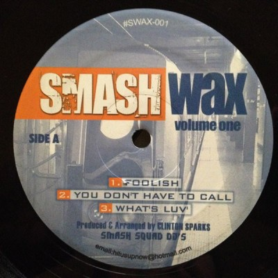 Clinton Sparks - Smash Wax Volume One
