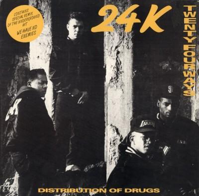 24K - Twenty Four Ways / Distribution Of Drugs