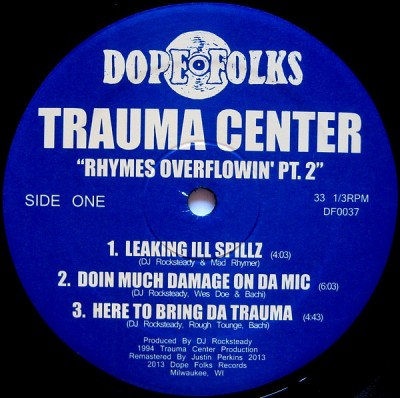 Trauma Center - Rhymes Overflowin' Pt. 2