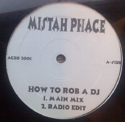 Phace - How To Rob A DJ / Sit Down
