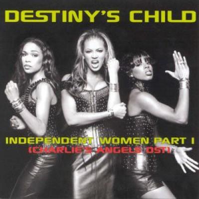 Destiny's Child - Independent Women Part I (Charlie's Angels OST)