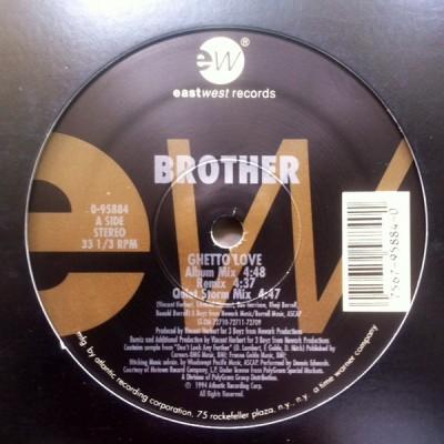 Brother - Ghetto Love