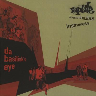 Raptile - Da Basilisk's Eye (Instrumentals)
