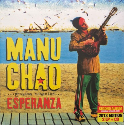 Manu Chao - ...Próxima Estación... Esperanza