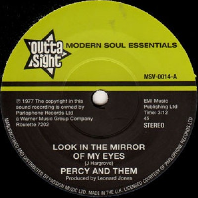 Percy & Them - Look In The Mirror Of My Eyes / Trying To Find A New Love