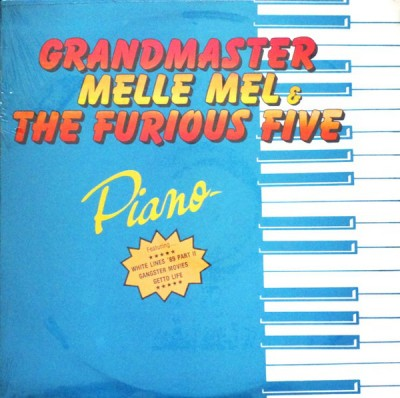 Grandmaster Melle Mel & The Furious Five - Piano
