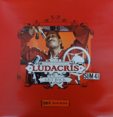 Ludacris - Get Back (SUM 41 Rock Remix)
