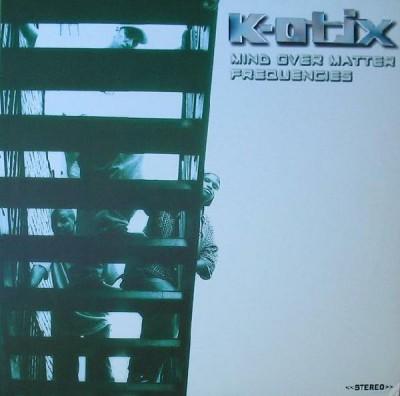K-Otix - Mind Over Matter