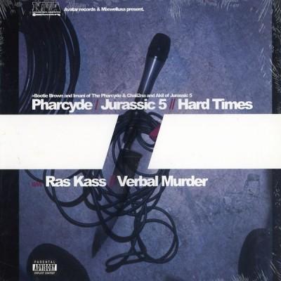 The Pharcyde & Jurassic 5 / Ras Kass - Hard Times / Verbal Murder