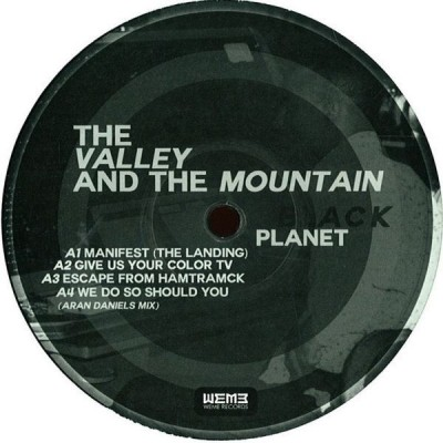 The Valley And The Mountain - Black Planet