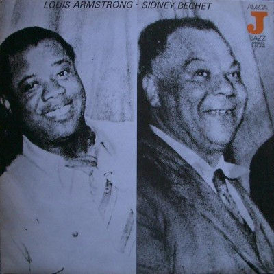 Louis Armstrong / Sidney Bechet - Louis Armstrong / Sidney Bechet