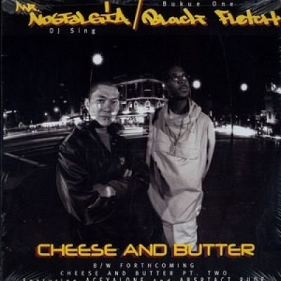 Mr. Nostalgia - Cheese And Butter