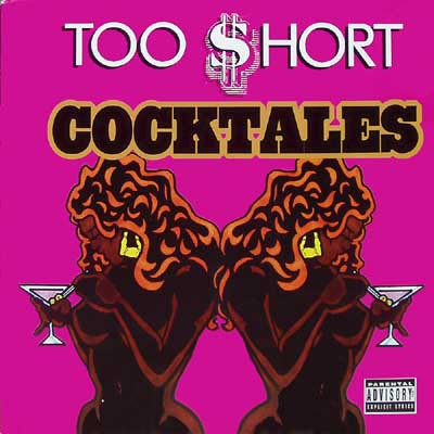 Too Short - Cocktales