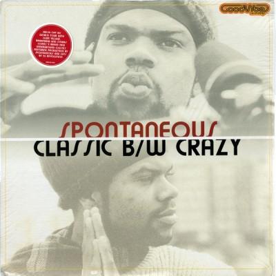 Spontaneous - Classic / Crazy