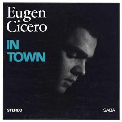 Eugen Cicero - In Town
