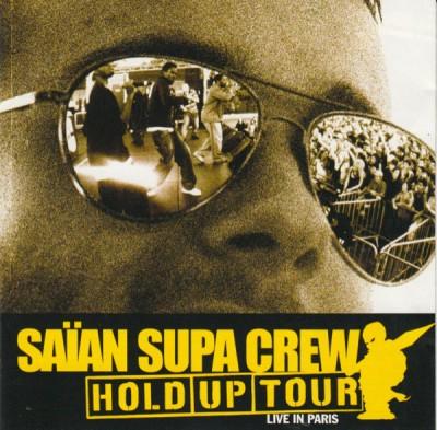 Saïan Supa Crew - Hold-Up Tour Live In Paris