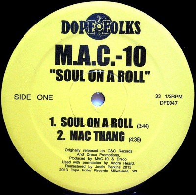 M.A.C. 10 - Soul On A Roll