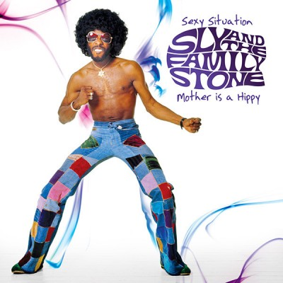 Sly & The Family Stone - Sexy Situation / Mother Is A Hippy