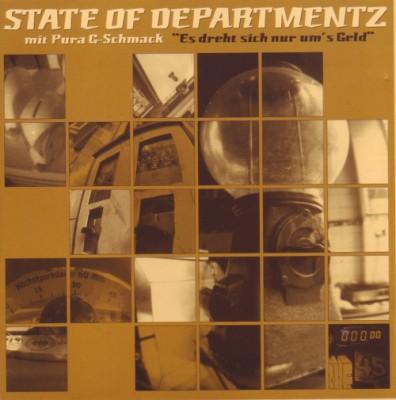 State Of Departmentz - Es Dreht Sich Nur Um's Geld