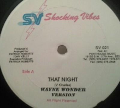 Wayne Wonder - That Night / Crazy Glue