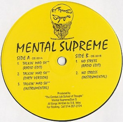Mental Supreme - Talkin' Mad Sh** / No Stress