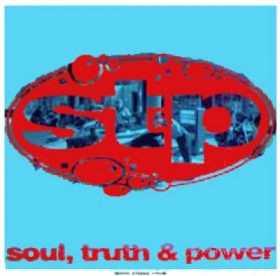 ST & P - Soul, Truth & Power