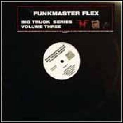 Funkmaster Flex - Big Truck Series - Volume Three