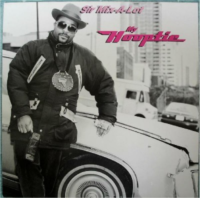 Sir Mix-A-Lot - My Hooptie
