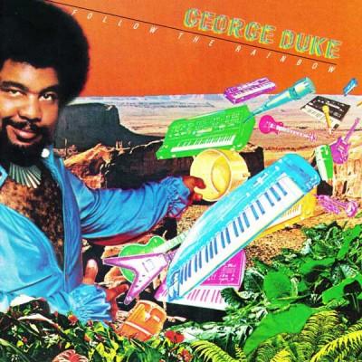 George Duke - Follow The Rainbow