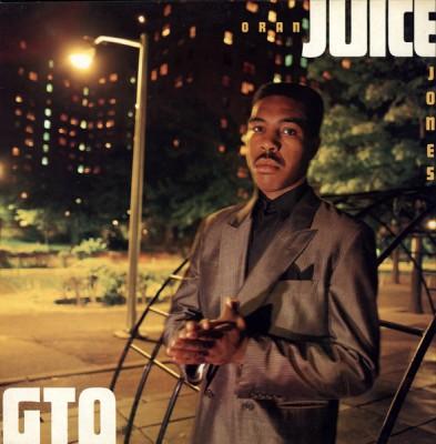 Oran 'Juice' Jones - G.T.O.  Gangsters Takin' Over